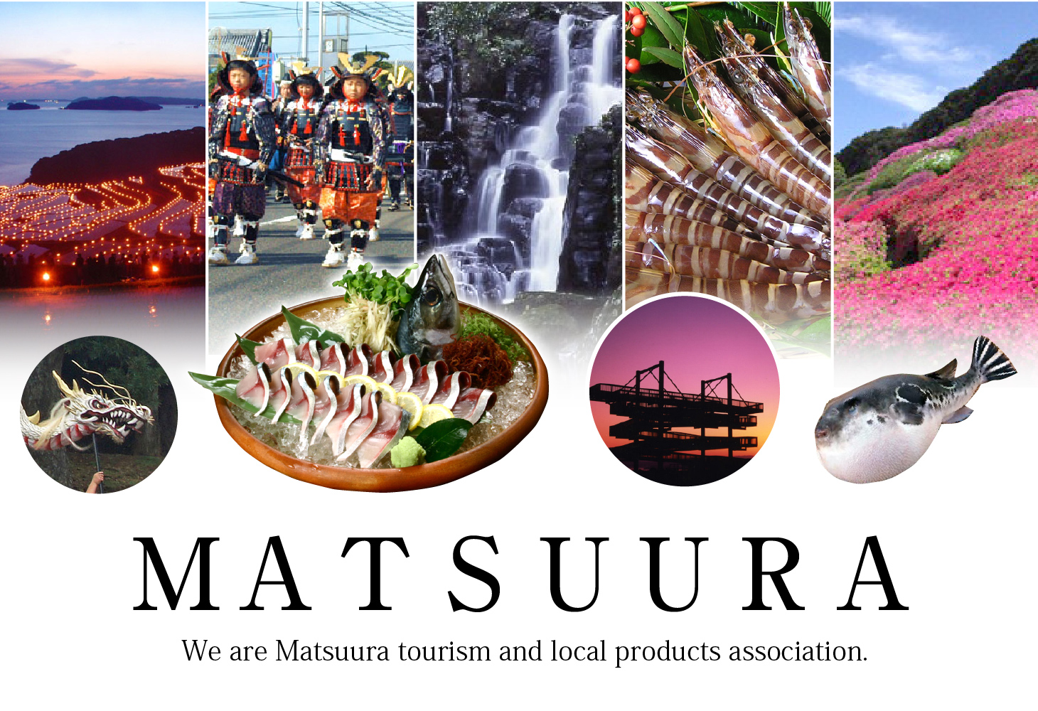 We are Matsuura tourism and local products association.